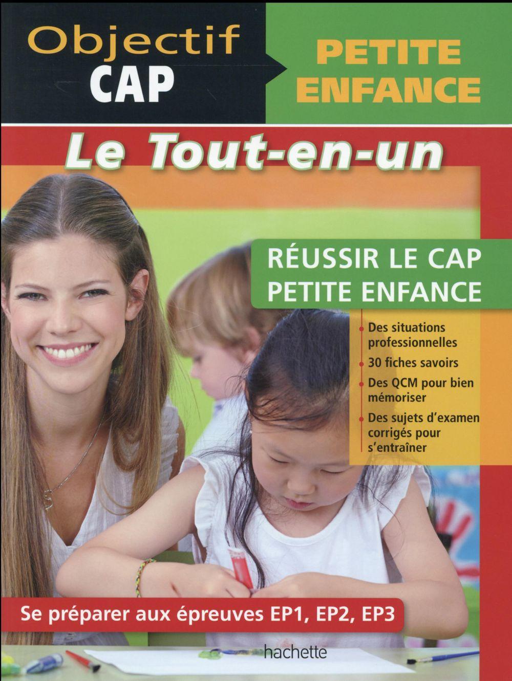 OBJECTIF CAP ; petite enfance ; réussir le CAP petite enfance