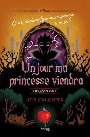twisted tale Disney ; un jour ma princesse viendra ; et si la méchante reine avait empoisonné le prince ?