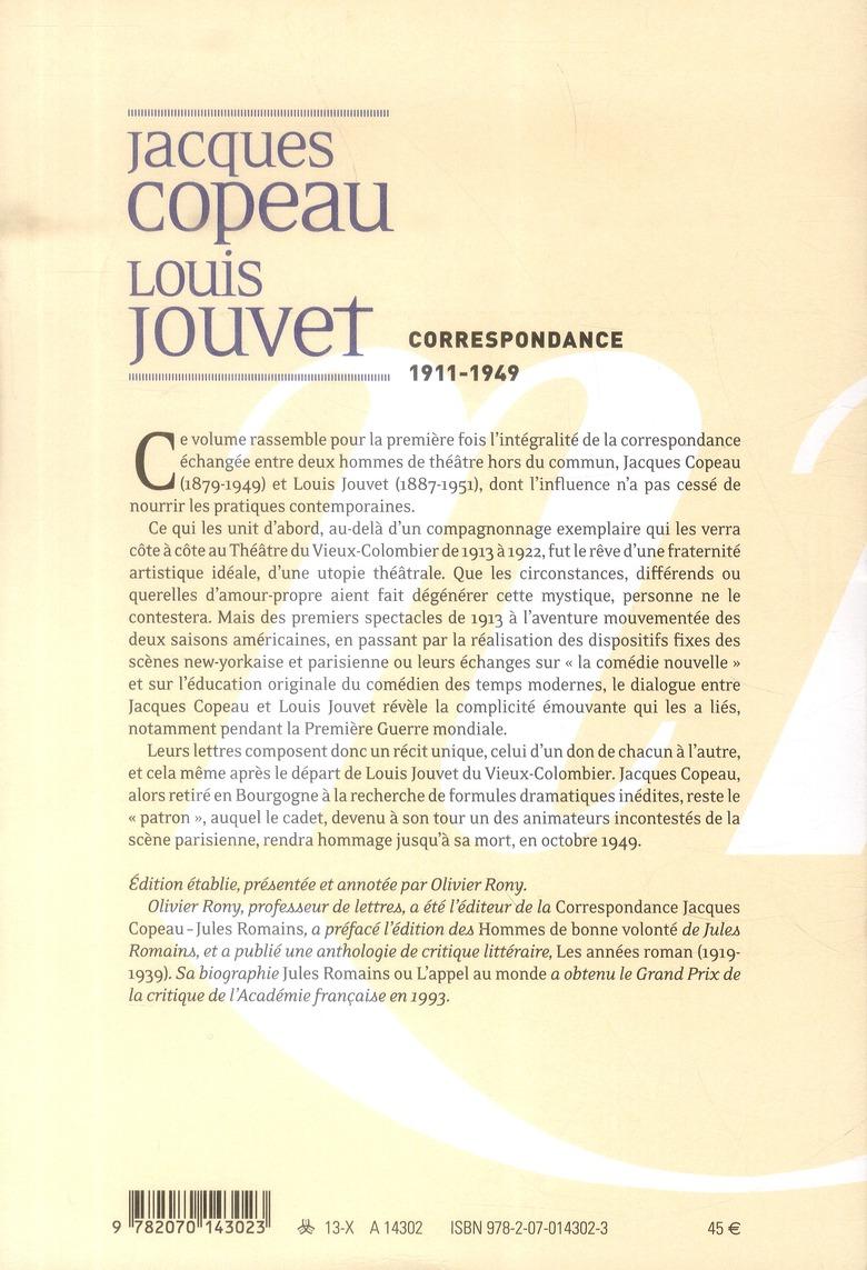Les cahiers de la NRF ; Jacques Copeau, Louis Jouvet ; correspondance 1911-1949