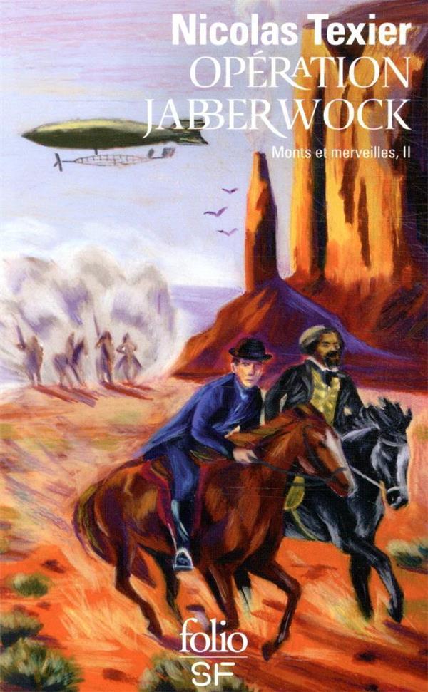 Monts et merveilles t.2 ; opération Jabberwock