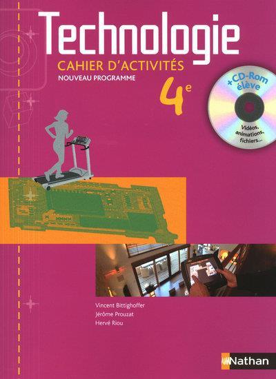 Technologie ; 4eme ; Cahier D'Activites (Edition 2010)