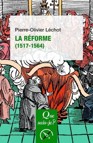 LA REFORME (1517-1564)