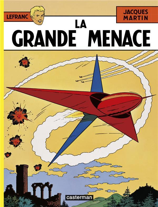 Lefranc T.1 ; la grande menace