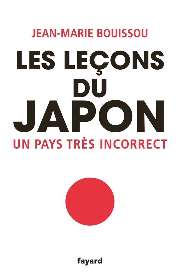 Les lecons du Japon ; un pays très incorrect