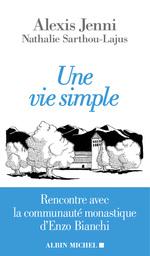 Vente Livre Numérique : Une vie simple  - Alexis Jenni - Nathalie Sarthou-Lajus