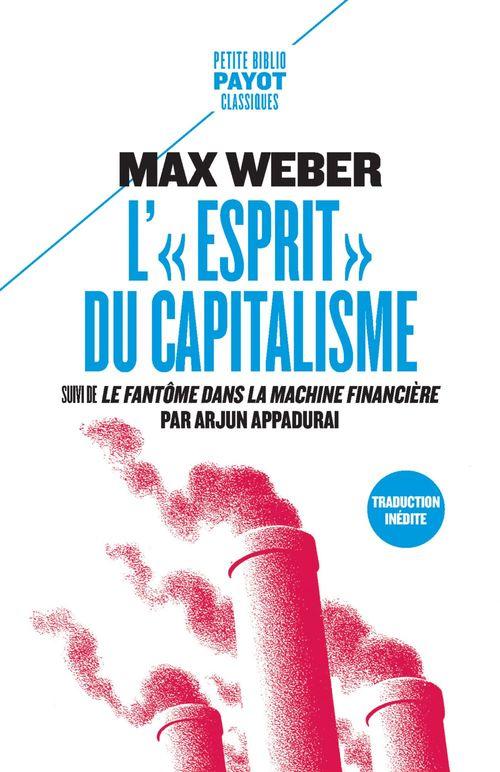 L'esprit du capitalisme ; le fantôme dans la machine financière