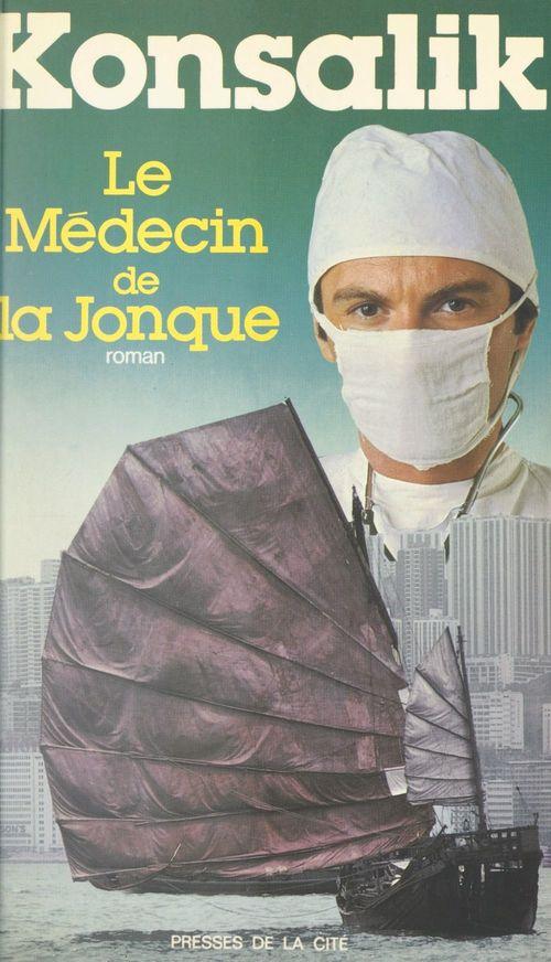 Le médecin de la jonque