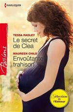 Vente EBooks : Le secret de Clea - Envoûtante trahison  - Maureen Child - Tessa Radley