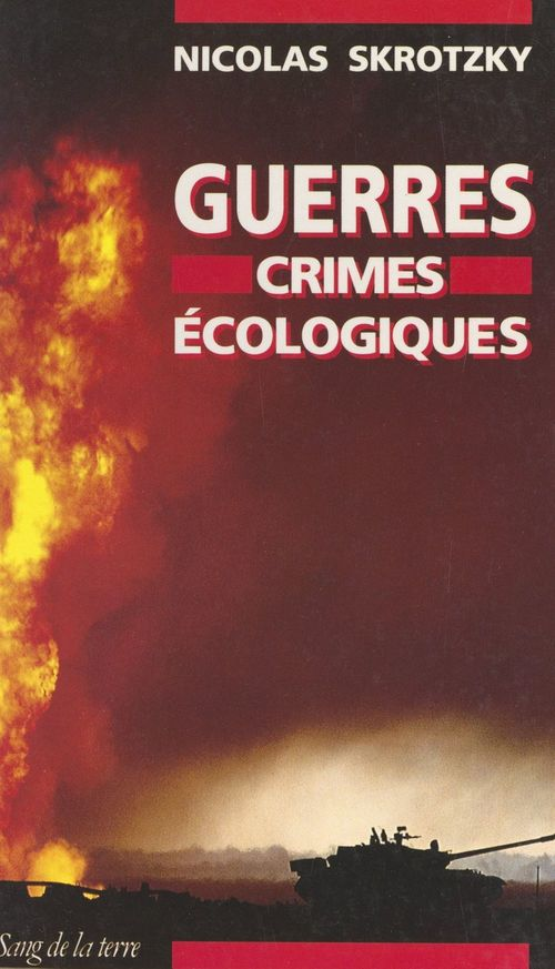 Guerres, crimes écologiques
