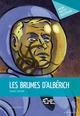 Les Brumes d'Albérich  - Jacques Sourmail