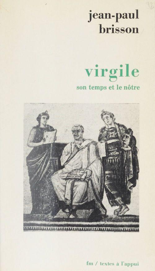 Virgile,son temps et le notre
