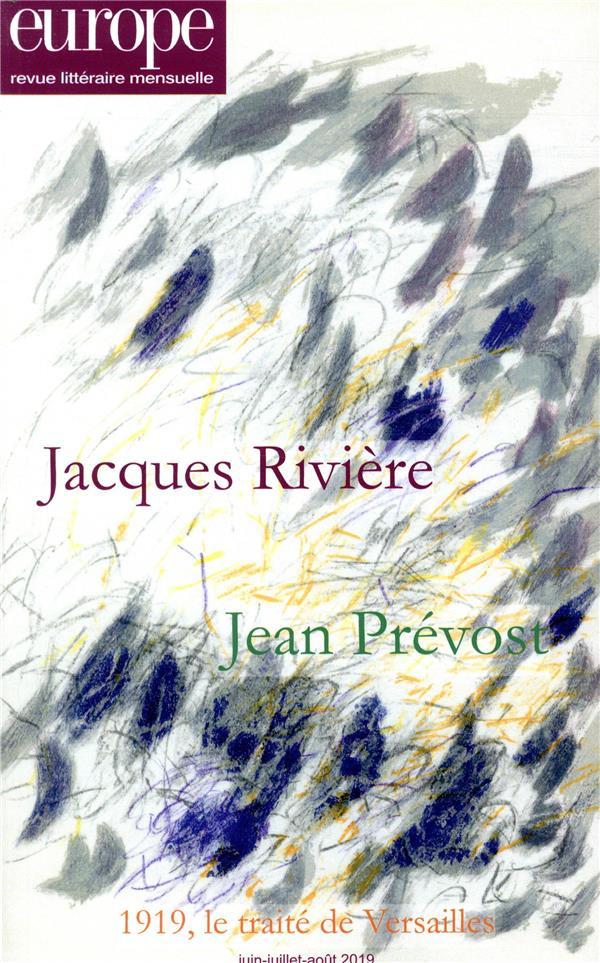 Revue europe n.1082 ; 1083-1084 ; jacques riviere jean prevost ; juin-juillet-aout 2019