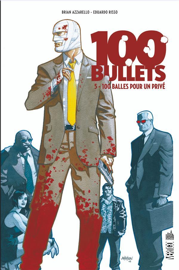 100 bullets T.5 ; 100 balles pour un privé