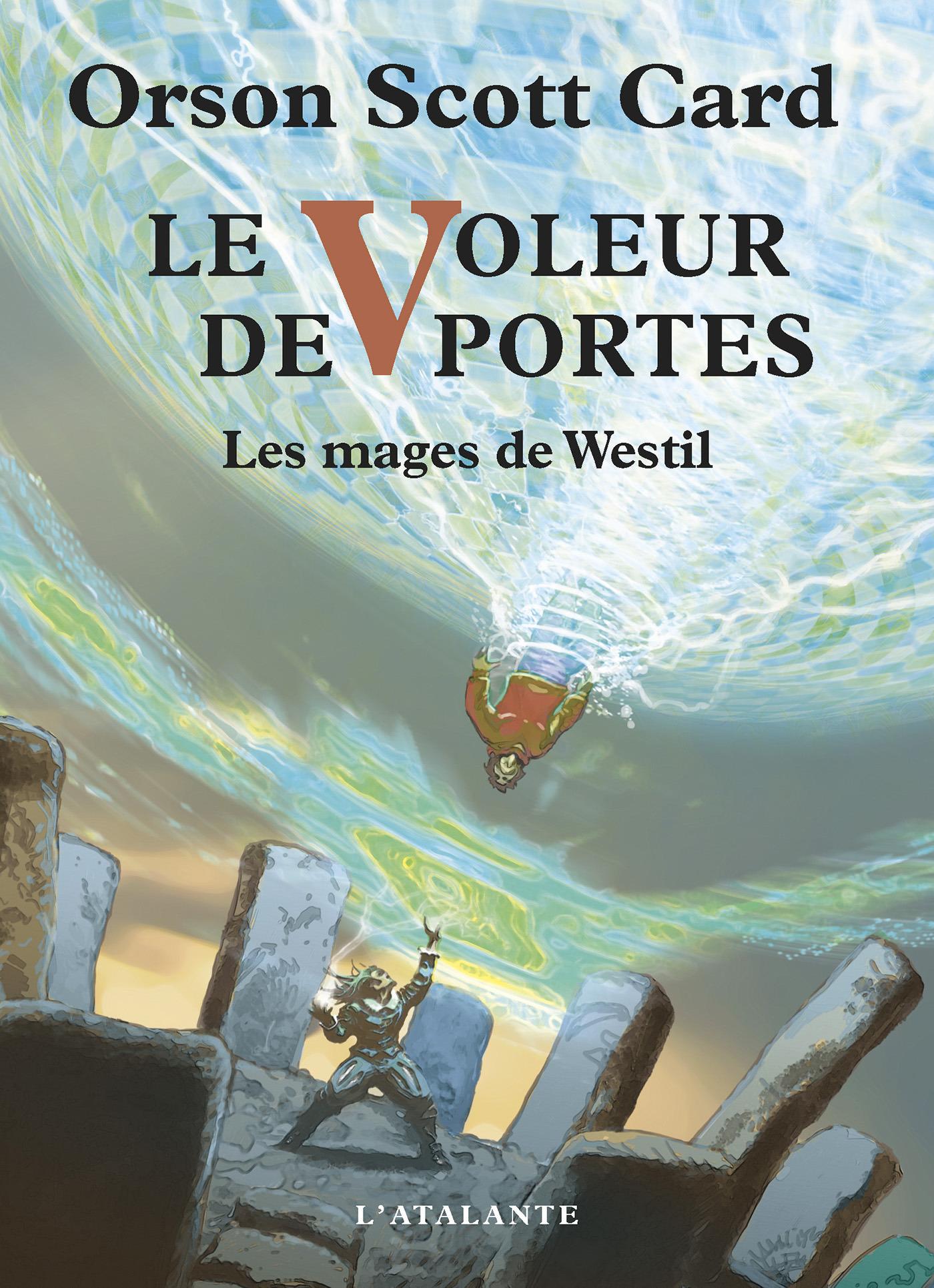 Les mages de Westil t.2 ; le voleur de portes