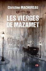 Vente EBooks : Les Vierges de Mazamet  - Christine Machureau