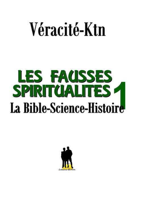 Les fausses spiritualités 1