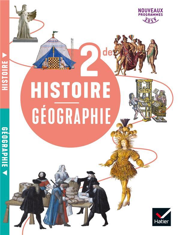Histoire géographie ; 2de ; livre de l'élève (édition 2019)