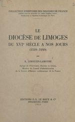 Le diocèse de Limoges du XVIe siècle à nos jours  - R. Limouzin-Lamothe