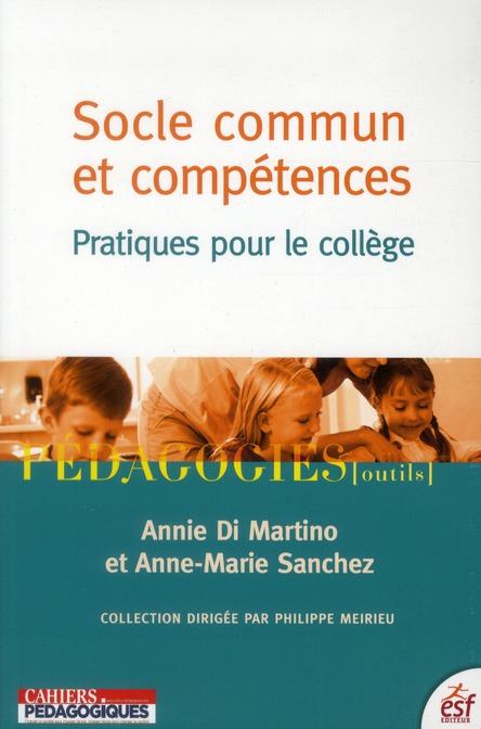 Socle Commun Et Competences ; Pratiques Pour Le College