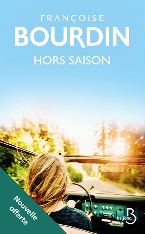 Hors saison (nouvelle offerte)