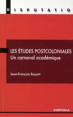 Vente EBooks : Les études postcoloniales - Un carnaval académique  - Jean-François BAYART
