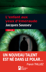 L'enfant aux yeux d'émeraude  - Jacques Saussey