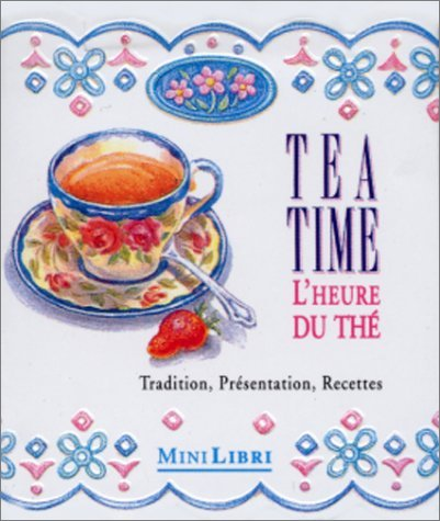 Tea time : l'heure du the