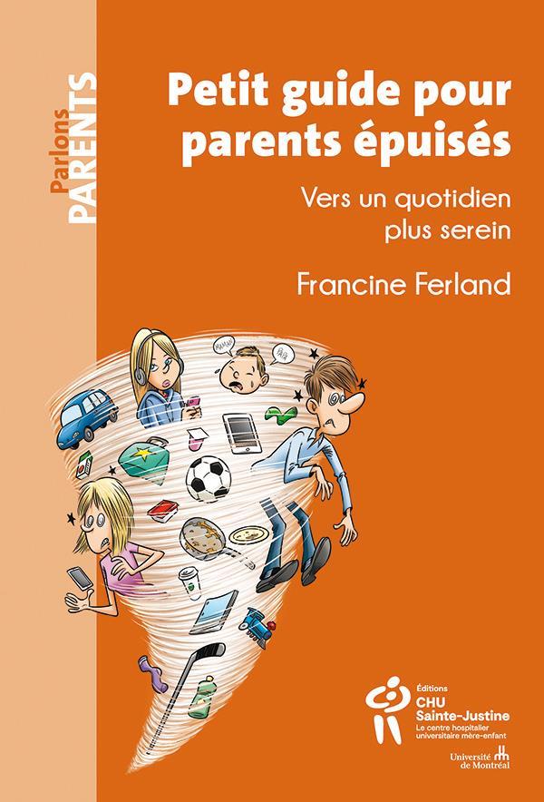 Petit guide pour parents épuisés ; vers un quotidien plus serein