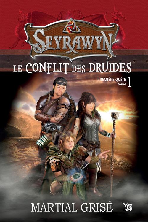Seyrawyn t.1 ; le conflit des druides
