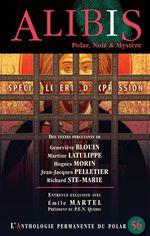 Vente Livre Numérique : Alibis 56  - Martine Latulippe - Jean-Jacques Pelletier - Richard Ste-Marie - Hugues Morin - Geneviève Blouin - Revue Alibis