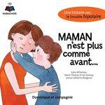 Vente AudioBook : Maman n'est plus comme avant : une histoire sur... le trouble bipolaire  - Marie Thomas - Katia M'bailara - Léa Zanouy