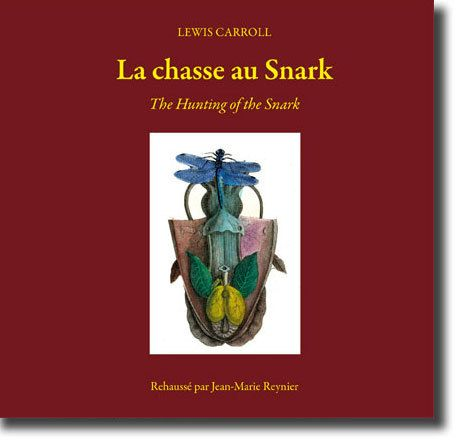 la chasse au Snark ; the hunting of the Snark