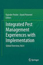 Integrated Pest Management  - David Pimentel - Rajinder Peshin