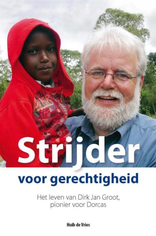 Banier Bv, Uitgeverij De Media > Books Strijder voor gerechtigheid – Huib de Vries – ebook