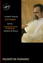 Vente Livre Numérique : Ecce Homo : comment on devient ce que l'on est (édition intégrale, revue et corrigée).  - Friedrich Nietzsche - Theodore De Wyzewa