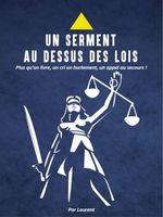 Vente Livre Numérique : Un serment au-dessus des lois  - Laurent