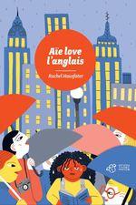Vente EBooks : Aïe love l'anglais  - Rachel Hausfater