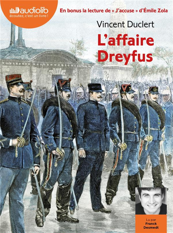 L'AFFAIRE DREYFUS - SUIVI DE  J'ACCUSE !  D'EMILE ZOLA - LIVRE AUDIO 1 CD MP3  - SUIVI DE  J'ACCU