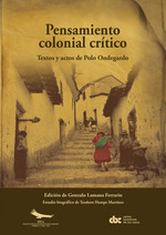 Pensamiento colonial crítico  - Polo Ondegargo