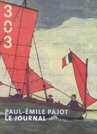 Revue 303 t.102; paul-emile pajot ; le journal