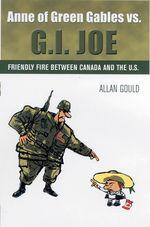 Anne of Green Gables vs. G.I. Joe  - Thomas Scott - Allan Gould