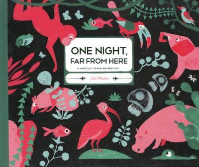 One night, far from here ; a magically revealed bestiary