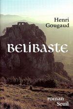 Vente EBooks : Bélibaste  - Henri Gougaud
