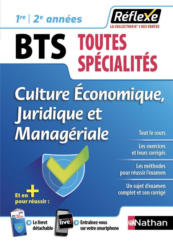 MEMOS REFLEXES T.27 ; BTS toutes spécialités ; culture économique, juridique et managériale ; 1re/2e années (édition 2019)