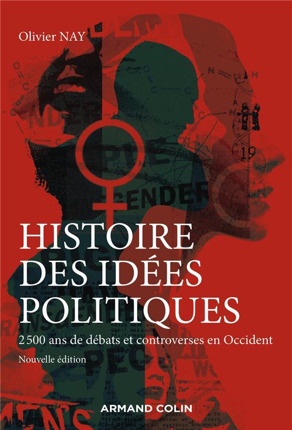 Histoire des idées politiques : la pensée politique occidentale de l'Antiquité à nos jours (3e édition)