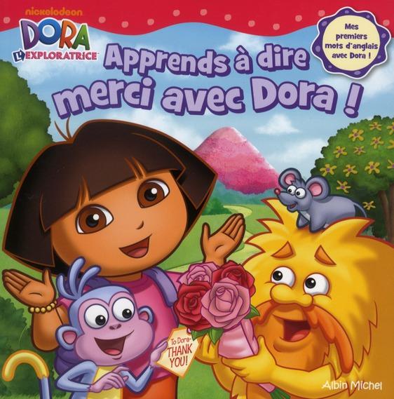 Apprends A Dire Merci Avec Dora !