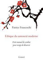 Vente EBooks : Ethique du samouraï moderne  - Patrice Franceschi
