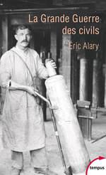 Vente Livre Numérique : La Grande Guerre des civils  - Éric Alary
