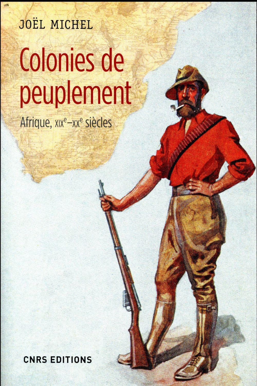 Colonies de peuplement ; Afrique, XIXe-XXe siècle