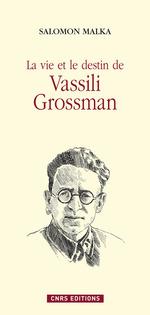 Vente EBooks : La vie et le destin de Vassili Grossman  - Salomon Malka